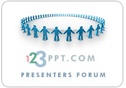 Viewed and used by thousands of active users each month the 123PPT Presenters Forum is one of the world's largest PowerPoint and presentation discussion forums and one where your brand, products and services can be presented throughout during any weekly or monthly period to gain maximum exposure and coverage.